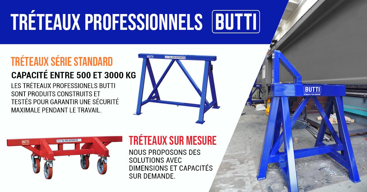Tréteaux industriels professionnels certifiés Butti